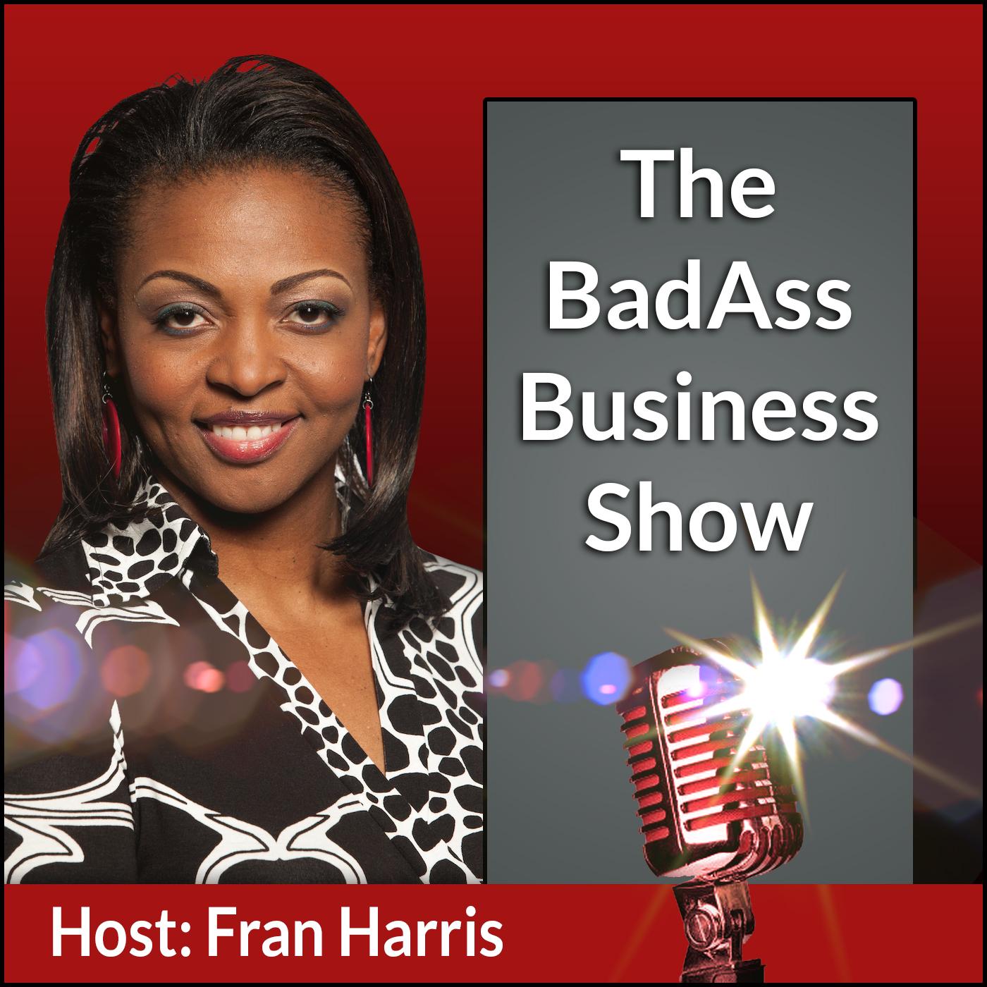 BadAss Business Show